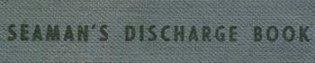 """seamans discharge book"